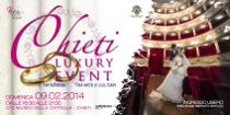 Locandina dell'evento Chieti Luxury Event 2014