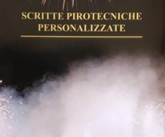 La Pirotecnica Pugliese - Le scritte pirotecniche personalizzate