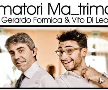 Gerardo Formica e Vito Di Leo #Animatori_Ma_trimoni