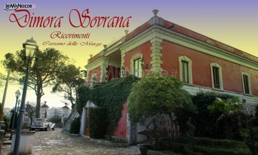 Dimora Sovrana - Ricevimenti di matrimonio a Cassano delle Murge